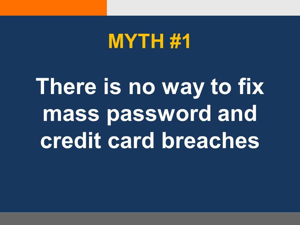 MYTH #4 Biometrics will fix this