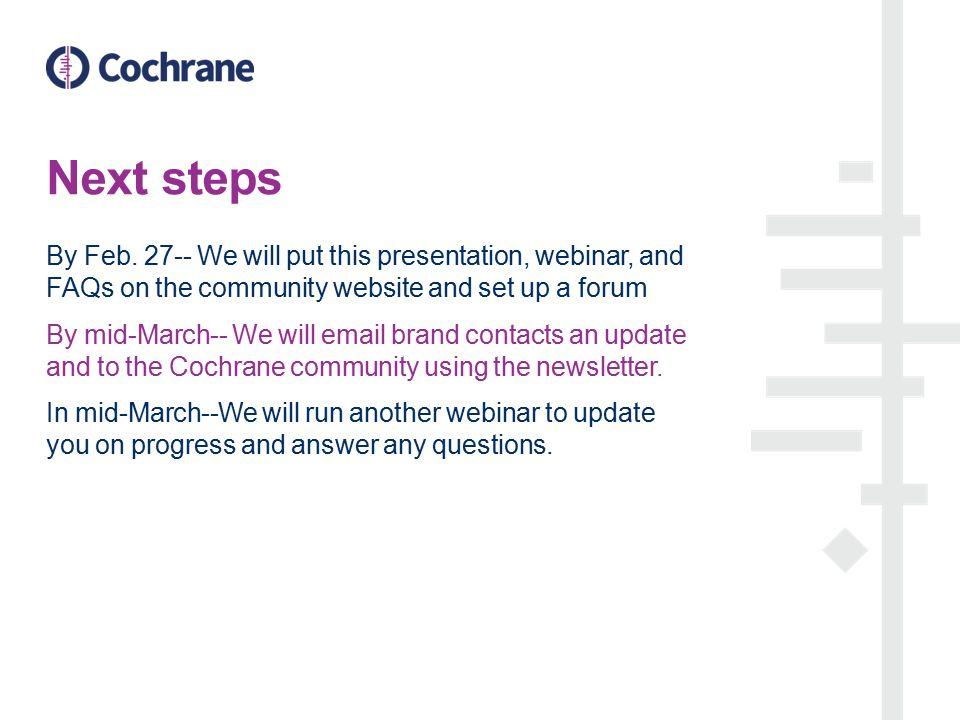 Next steps By Feb.