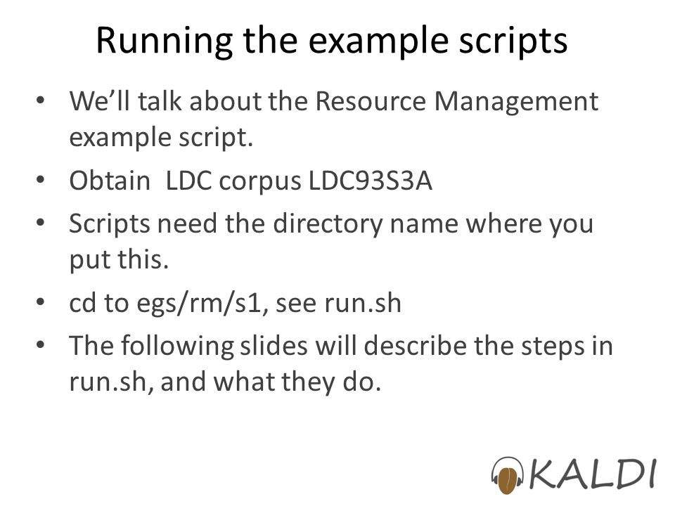 Running the example scripts We'll talk about the Resource Management example script.
