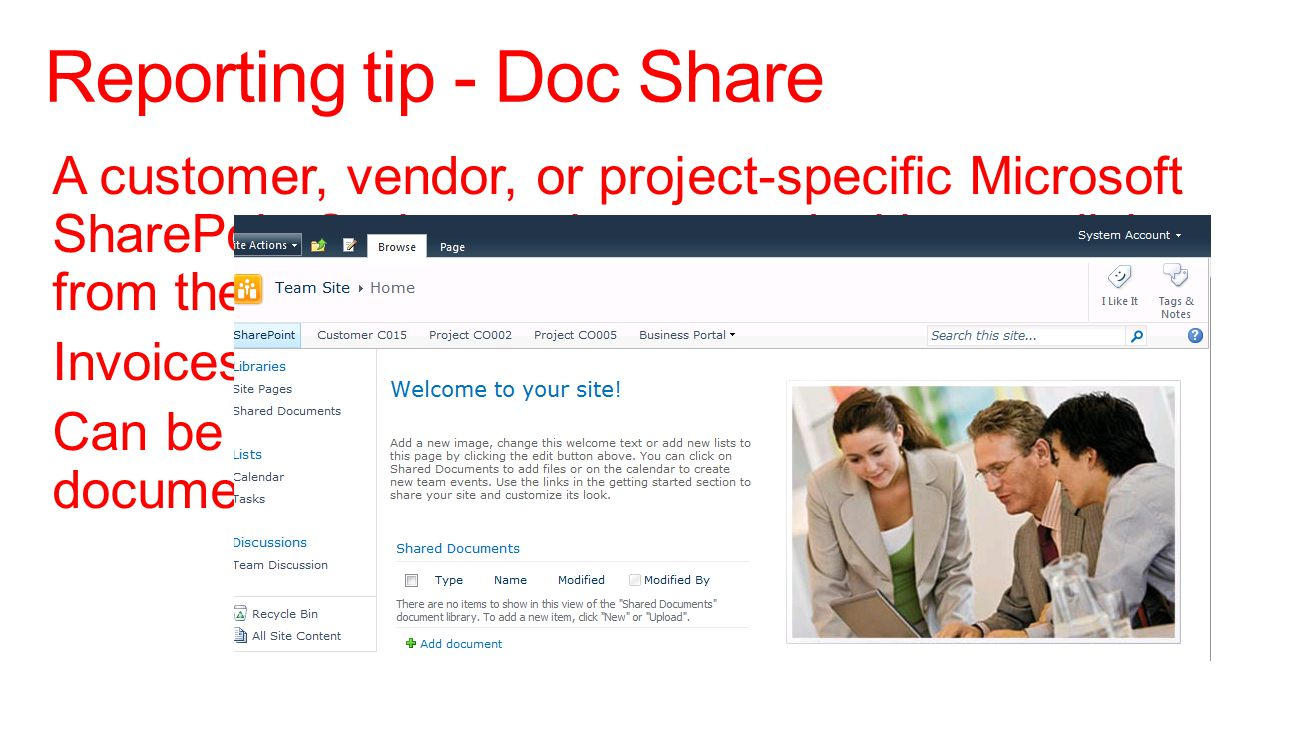 A customer, vendor, or project-specific Microsoft SharePoint® site can be created with one click from the maintenance screen.