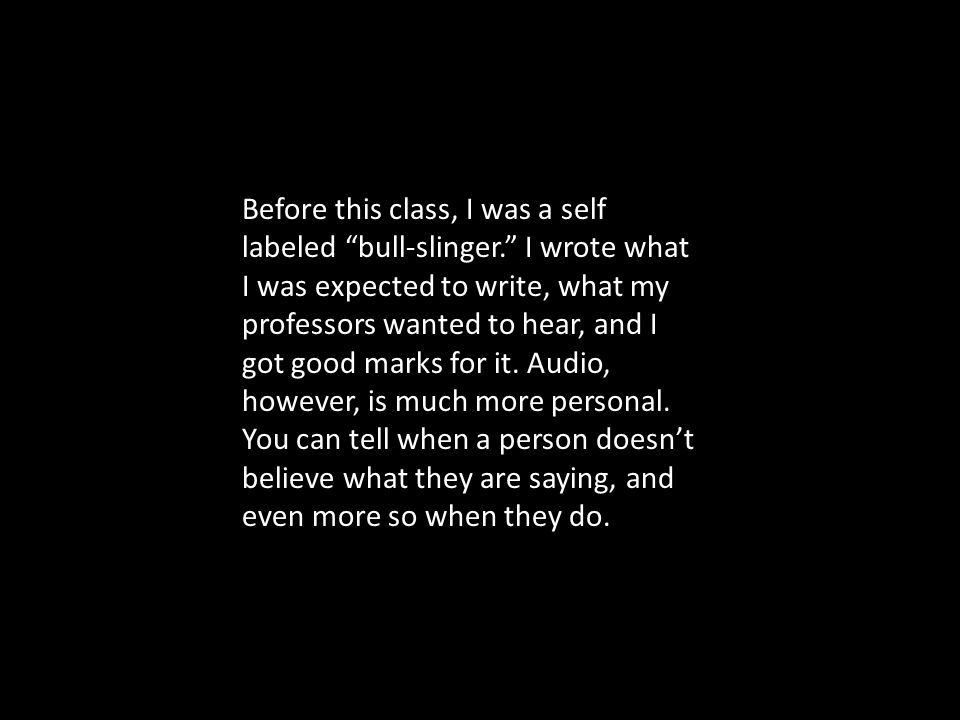 You Can't Sling No Bull Teaching Writing With Sound Bruce Ballenger Boise State University