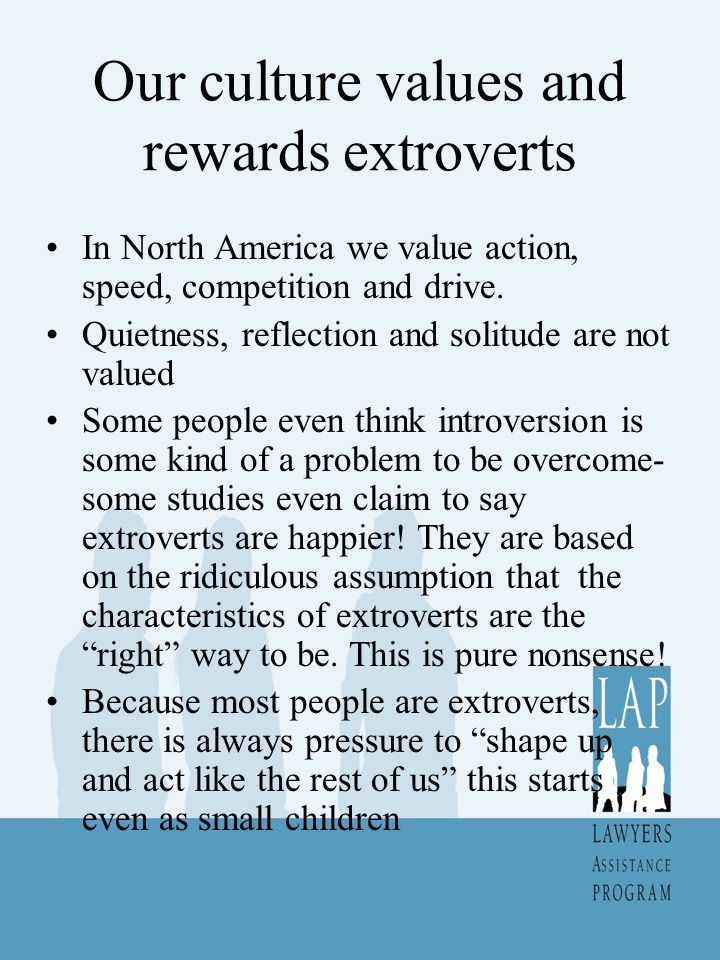 Introverts and Self Promotion Most lawyers, even the extroverts, don't promote themselves.