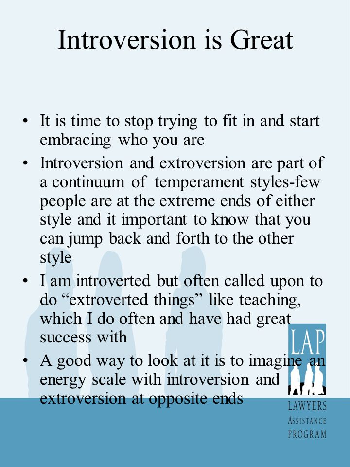 Blame, Shame and Introversion Because of the fact that that extroversion is held to be normal , introverts can experience guilt or shame for just being introverted.ie Themselves.