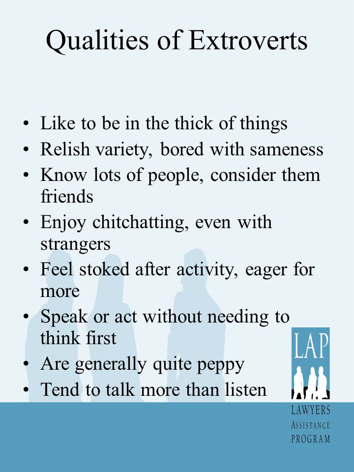 Introvert Advantages What do introverts bring to the party.