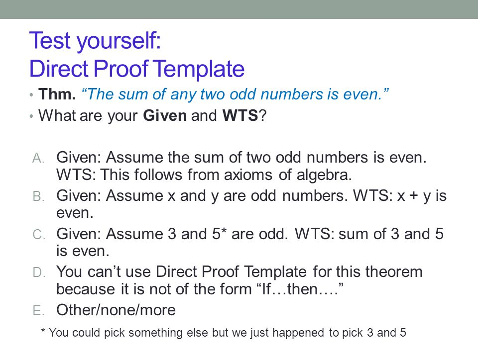 Test yourself: Direct Proof Template Thm.