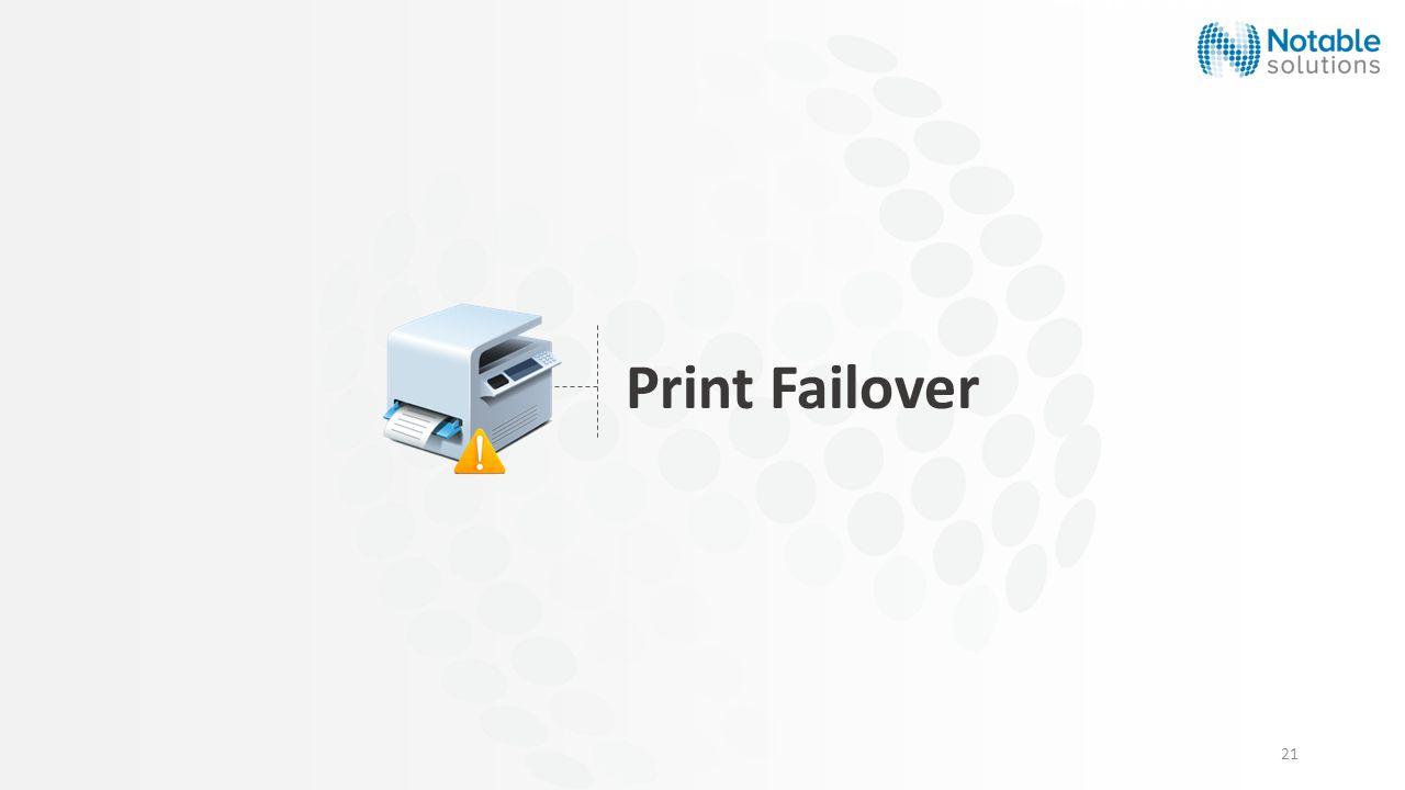 21 Print Failover Security & Compliance