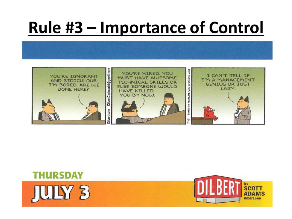 Rule #3 – Importance of Control