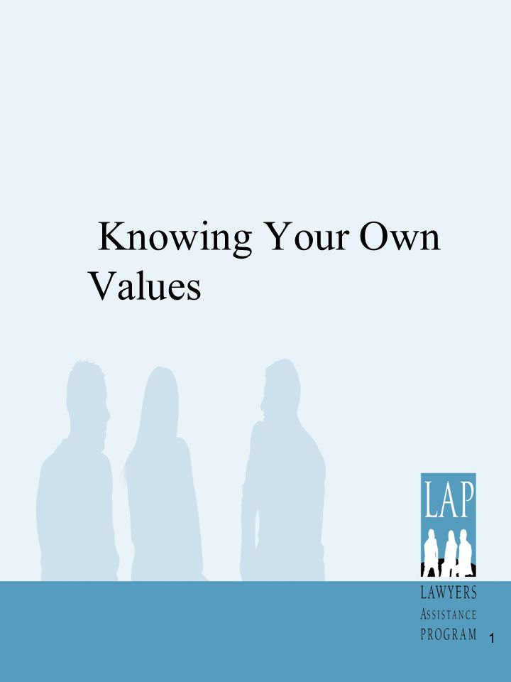 Knowing Your Own Values 1