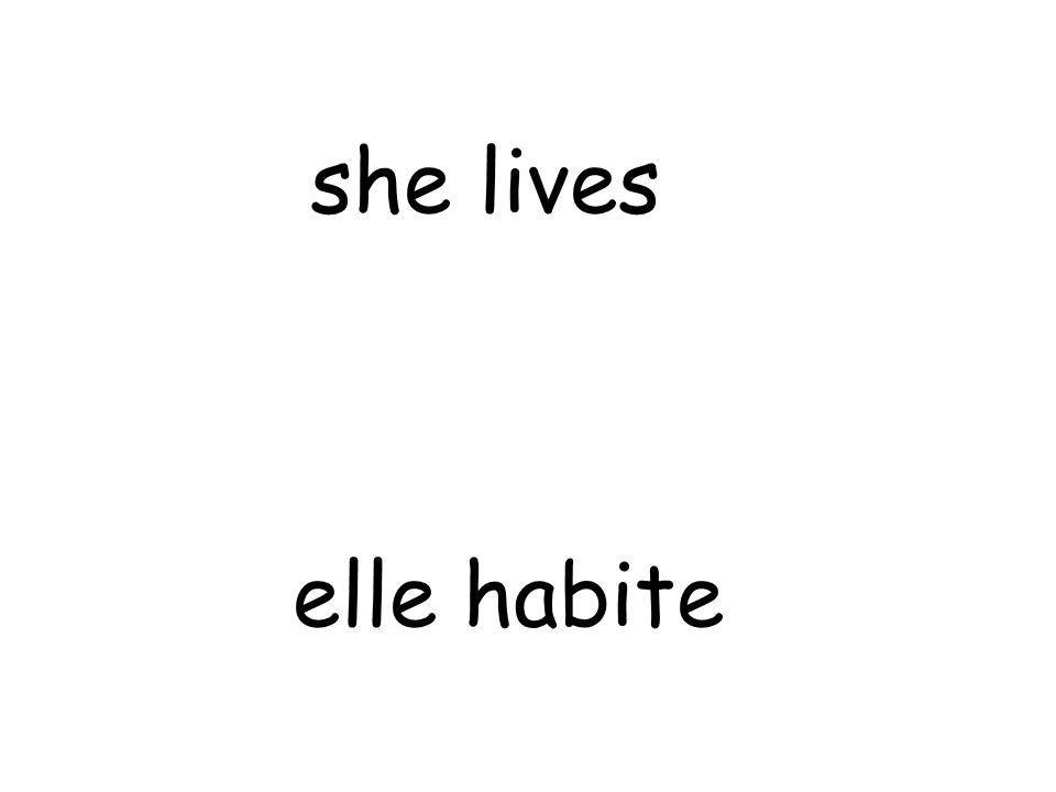 elle habite she lives