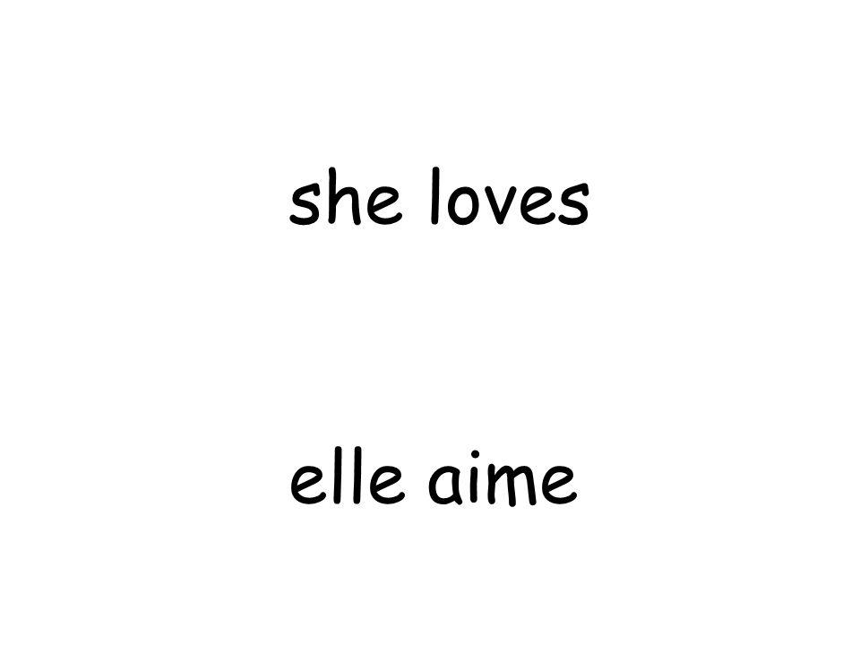elle aime she loves