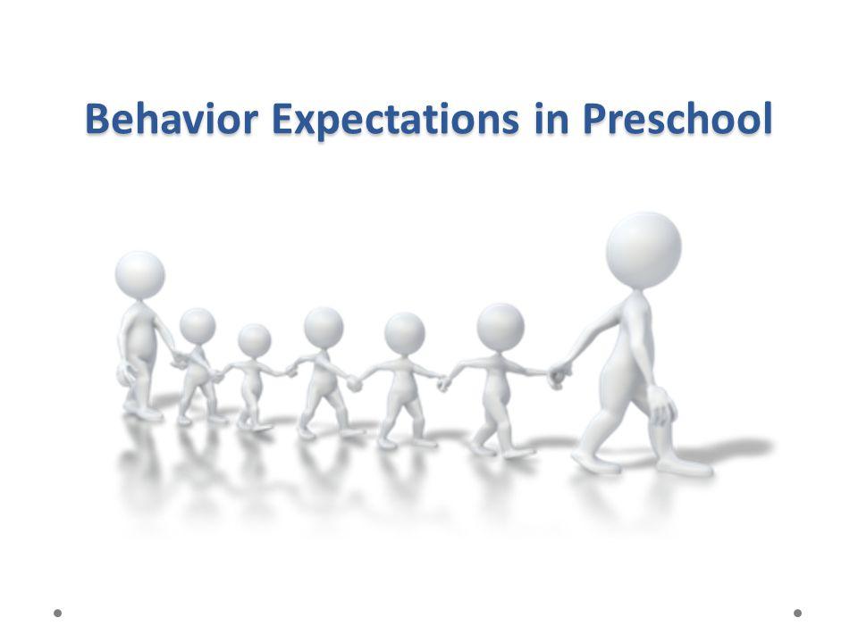 Behavior Expectations in Preschool