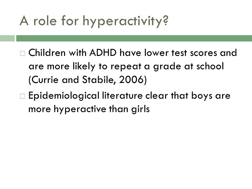 A role for hyperactivity.