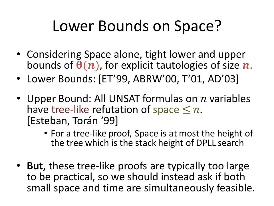 Lower Bounds on Space?