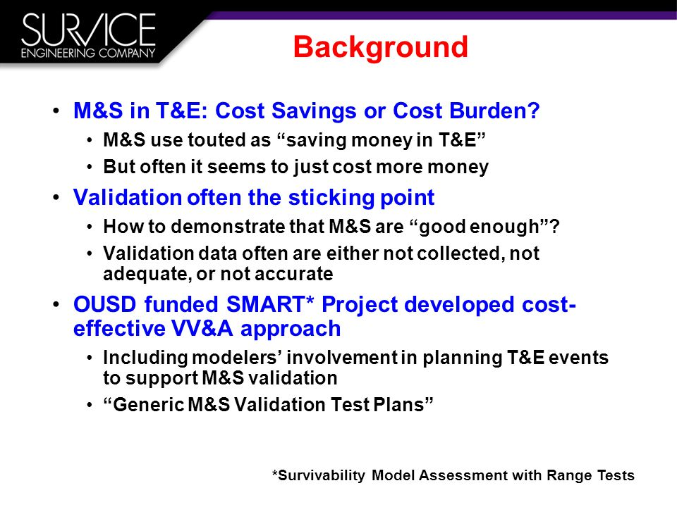 Background M&S in T&E: Cost Savings or Cost Burden.
