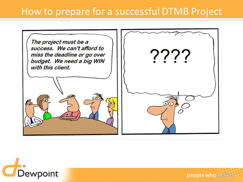 How to prepare for a successful DTMB Project