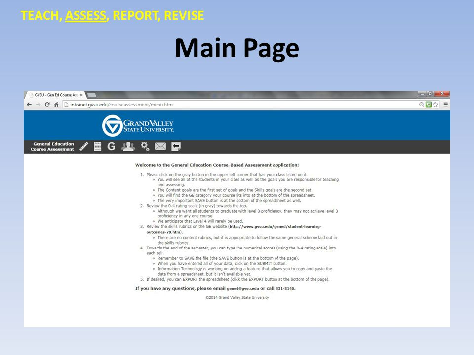 Main Page TEACH, ASSESS, REPORT, REVISE