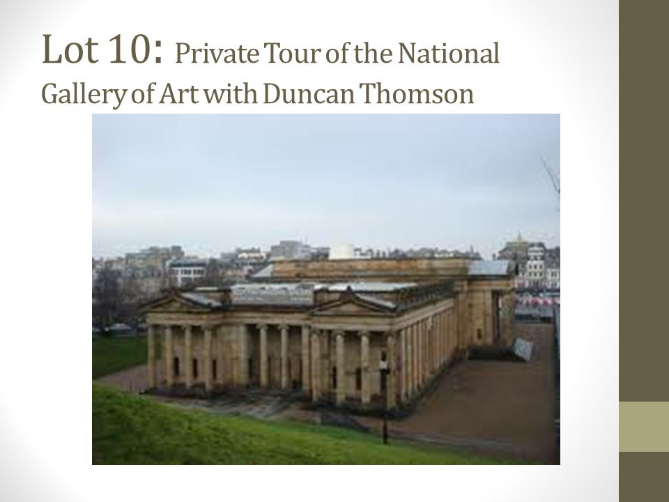 Lot 10 : Private Tour of the National Gallery of Art with Duncan Thomson