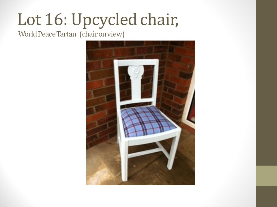 Lot 16: Upcycled chair, World Peace Tartan (chair on view)