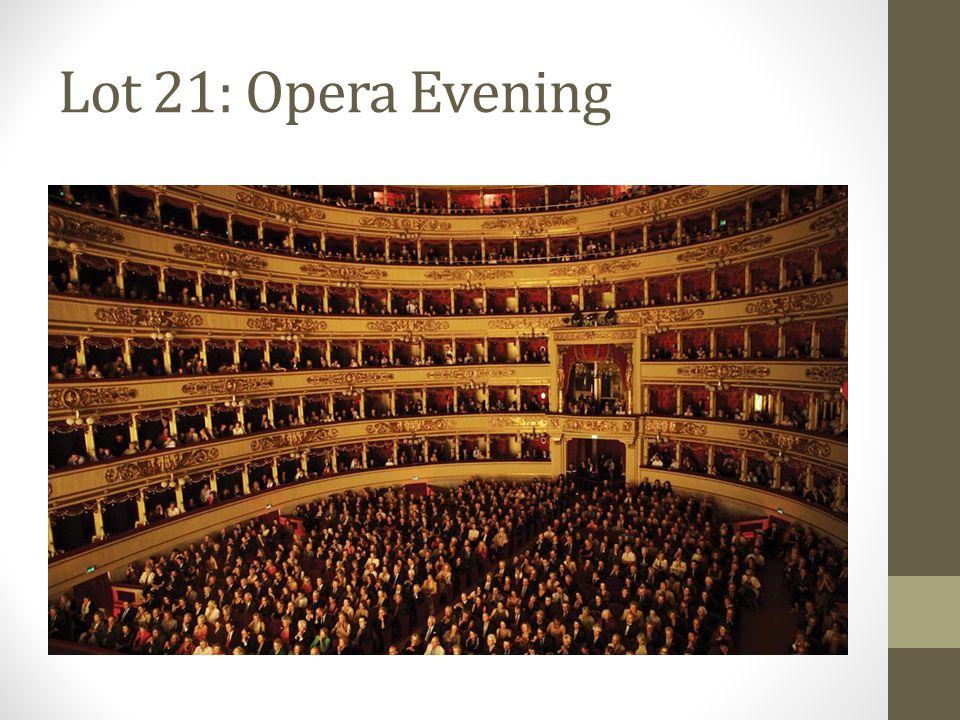 Lot 21: Opera Evening
