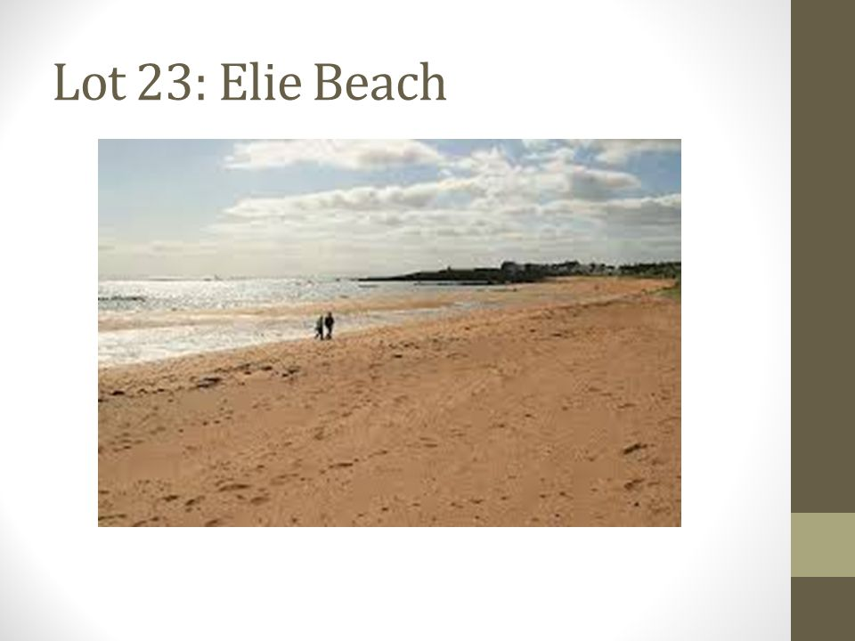 Lot 23: Elie Beach