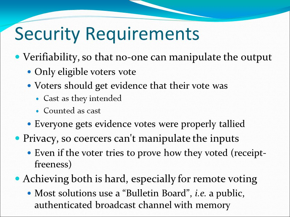 Plan Security requirements Overview of PGD 1 Extensions to expressive voting schemes Protocol A (simple but slow) Protocol C (fast but big code sheets) Protocol B (fast and small code sheets, but complicated ack checking)