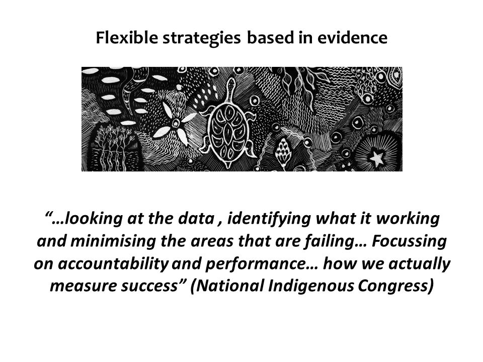 """Flexible strategies based in evidence """"…looking at the data, identifying what it working and minimising the areas that are failing… Focussing on accou"""