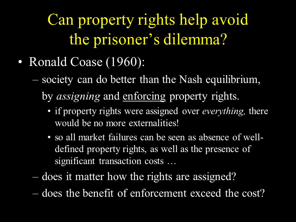 Can property rights help avoid the prisoner's dilemma.