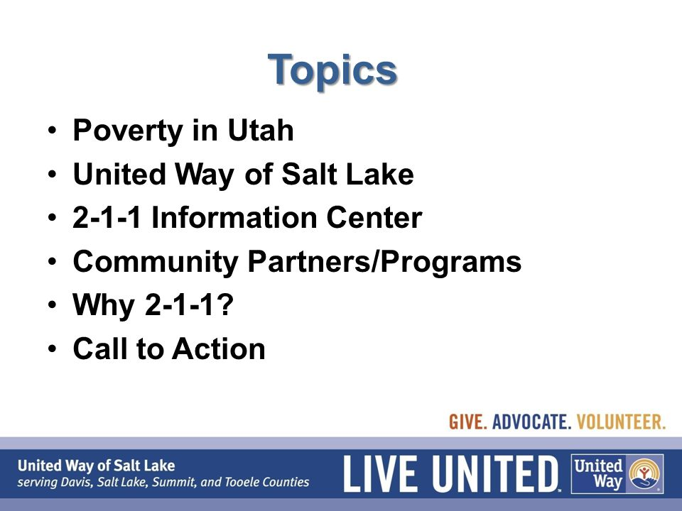 Topics Poverty in Utah United Way of Salt Lake Information Center Community Partners/Programs Why