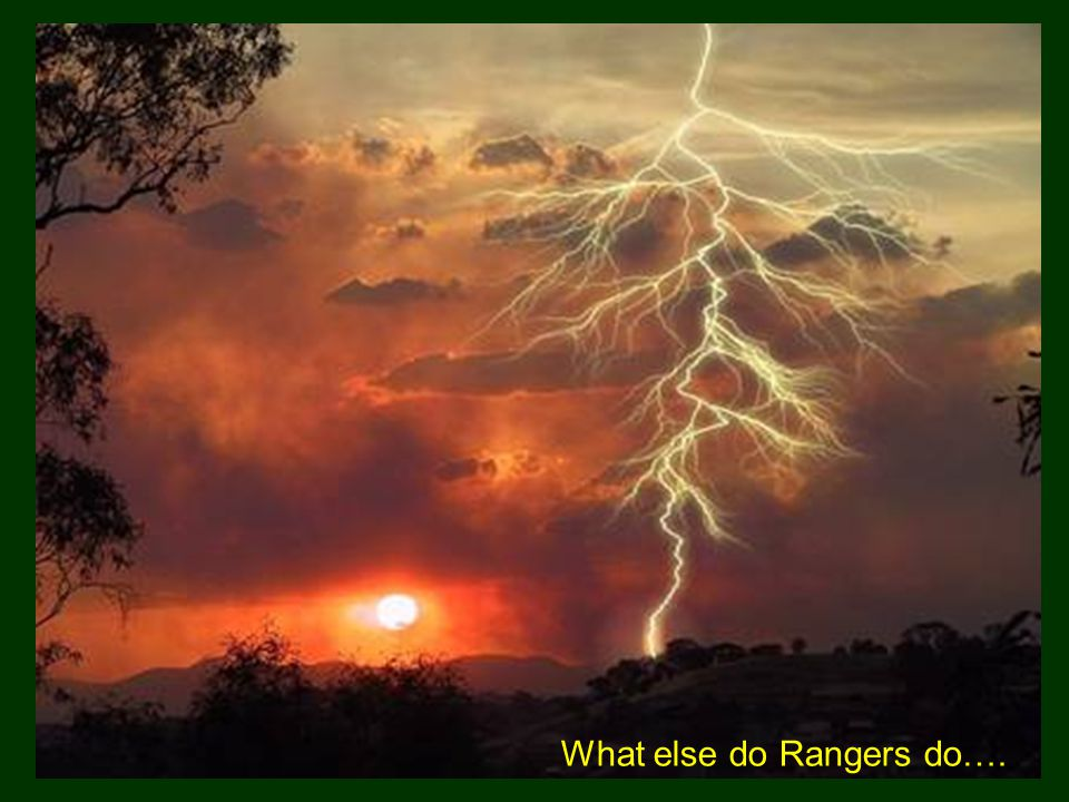What else do Rangers do….