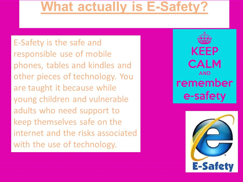 What actually is E-Safety.