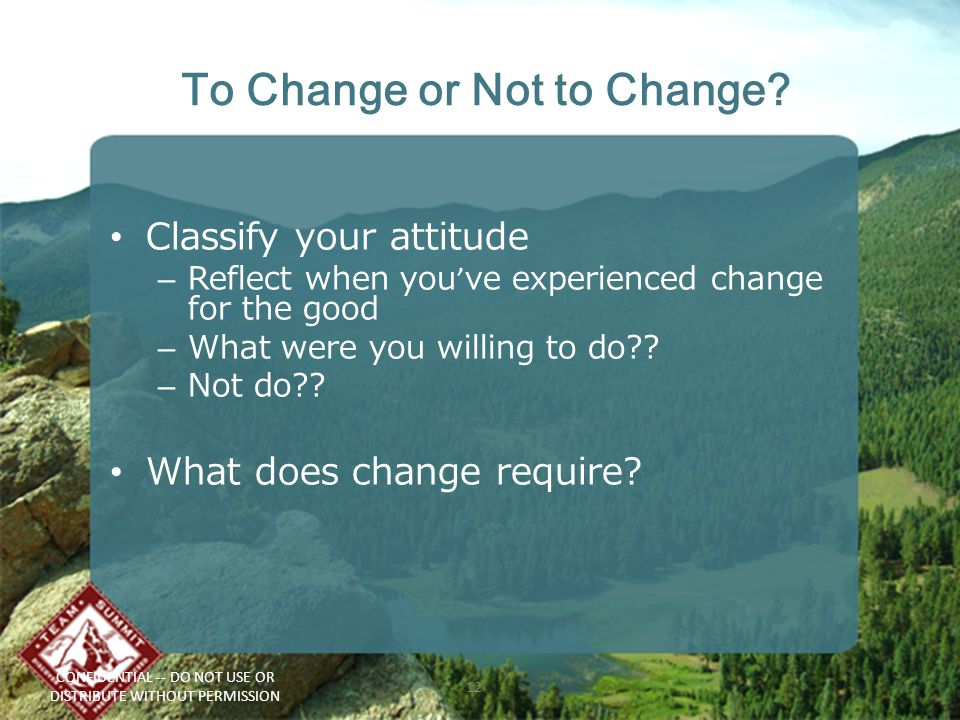 To Change or Not to Change.