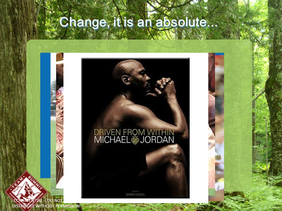 3 Change Change-evolution What is change? What is the absolute rule in the universe?