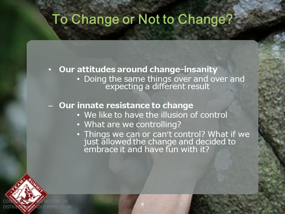 8 To Change or Not to Change.