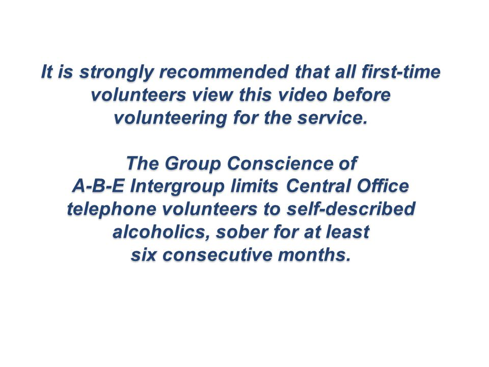 It is strongly recommended that all first-time volunteers view this video before volunteering for the service.