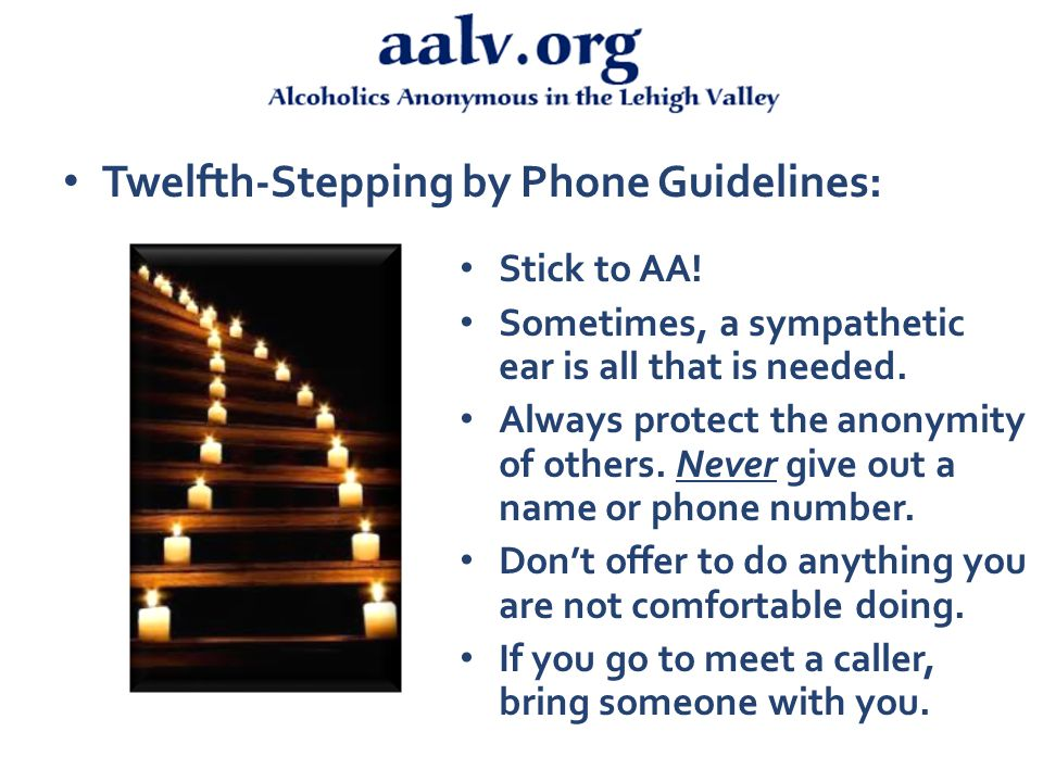 Twelfth-Stepping by Phone Guidelines: Stick to AA.