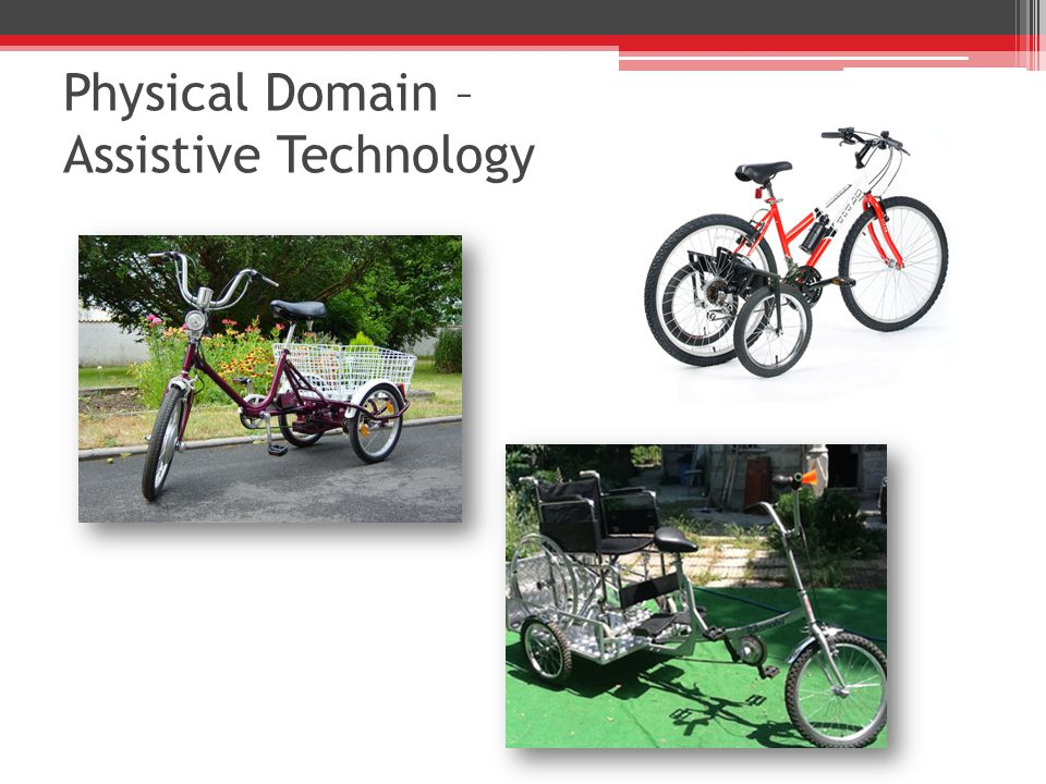 Physical Domain – Assistive Technology