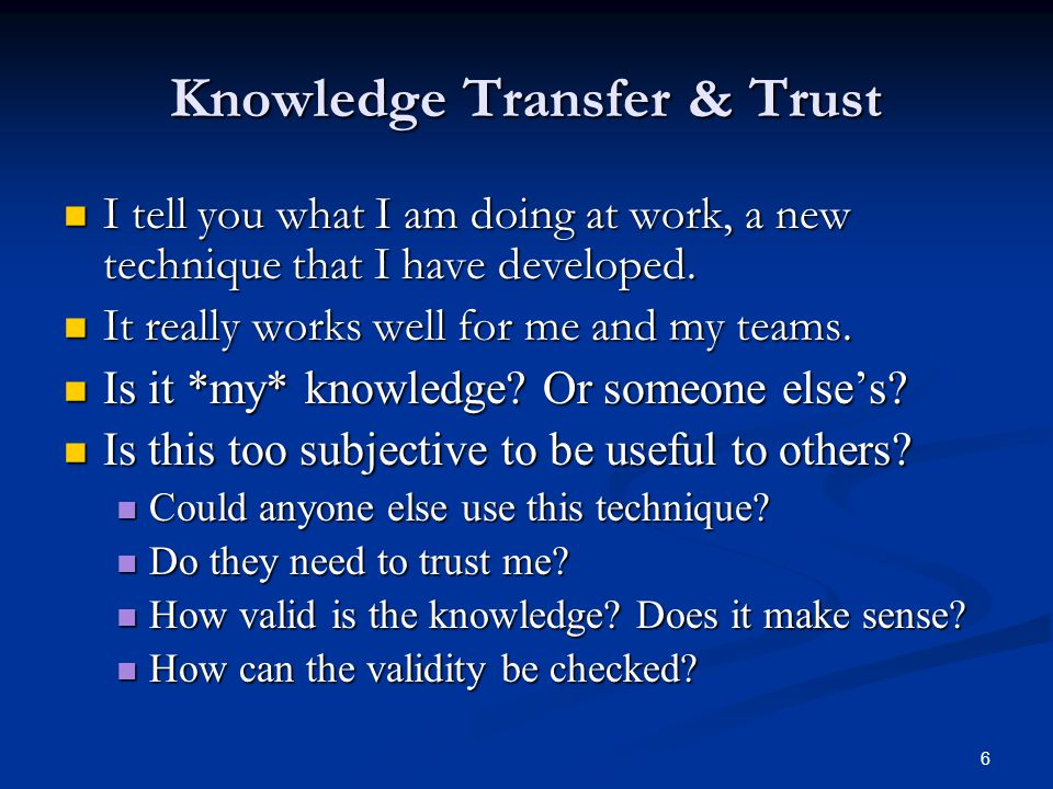 27 A Dozen Principles 3.Knowledge thrives in communities 3.