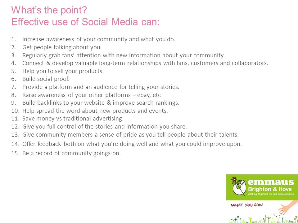 Facebook and Twitter are a great way of amplifying your message and telling people about what you do.