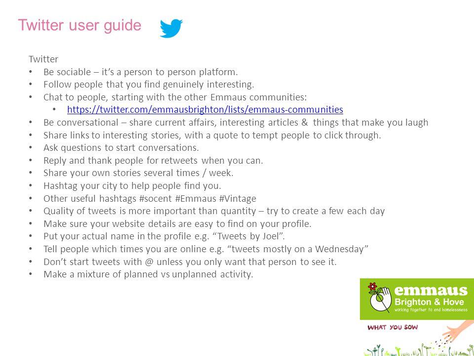 Twitter user guide https://twitter.com/emmausbrighton/lists/emmaus-communities