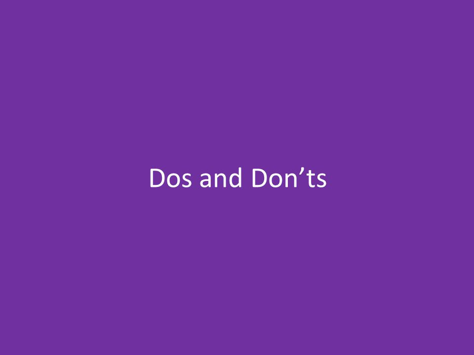 Dos Make a centre where everyone who is interested is welcome Competitions so that… Everyone should be able to join to avoid jealousy and bullying they can feel like they are achieving something