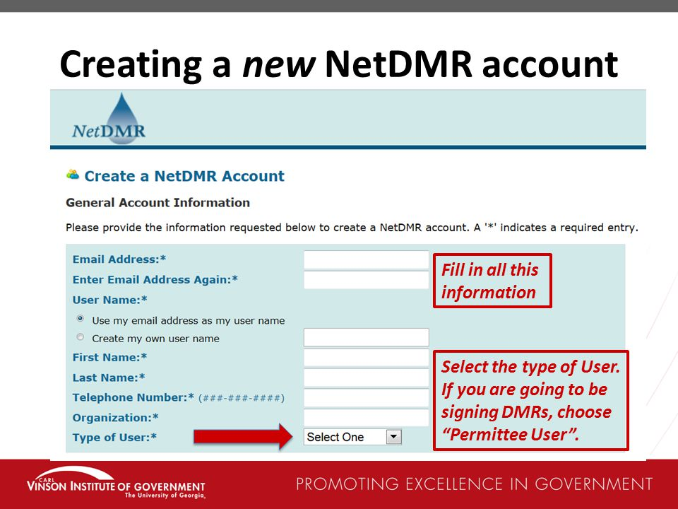 Creating a new NetDMR account Select the type of User.