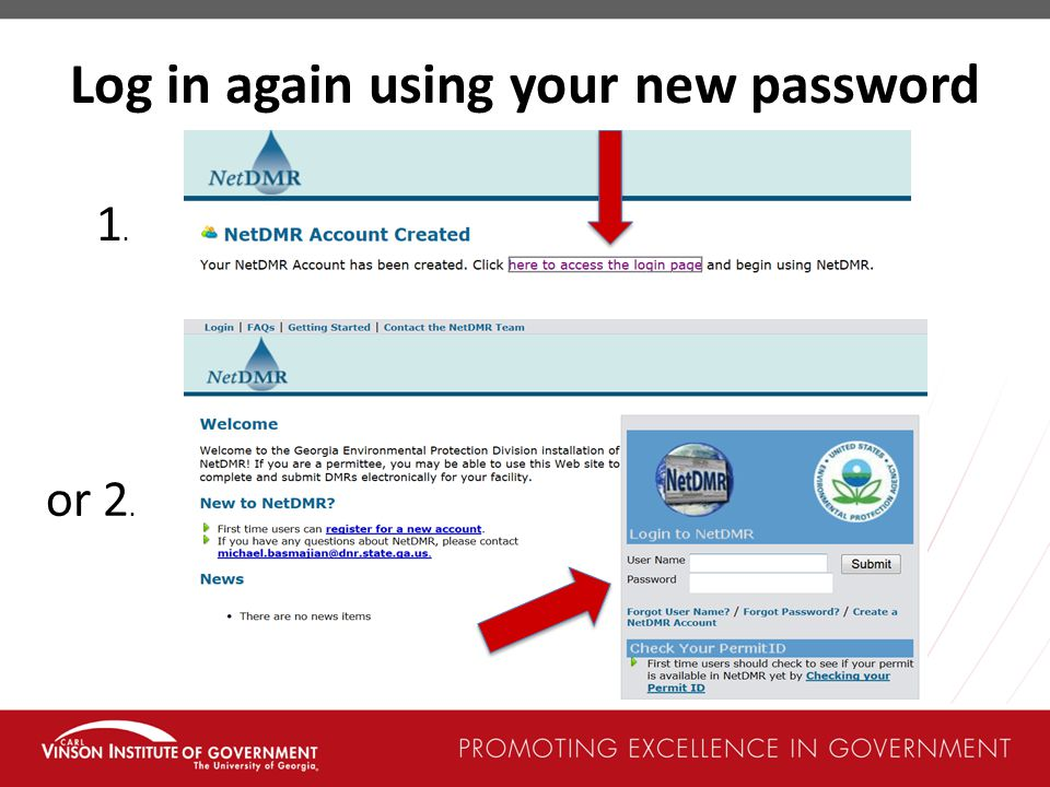 Log in again using your new password 1.1. or 2.