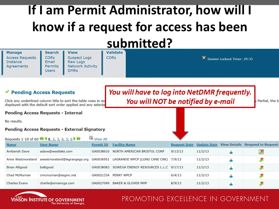 If I am Permit Administrator, how will I know if a request for access has been submitted.