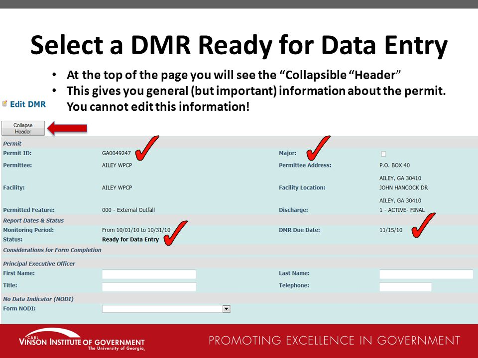Select a DMR Ready for Data Entry At the top of the page you will see the Collapsible Header This gives you general (but important) information about the permit.