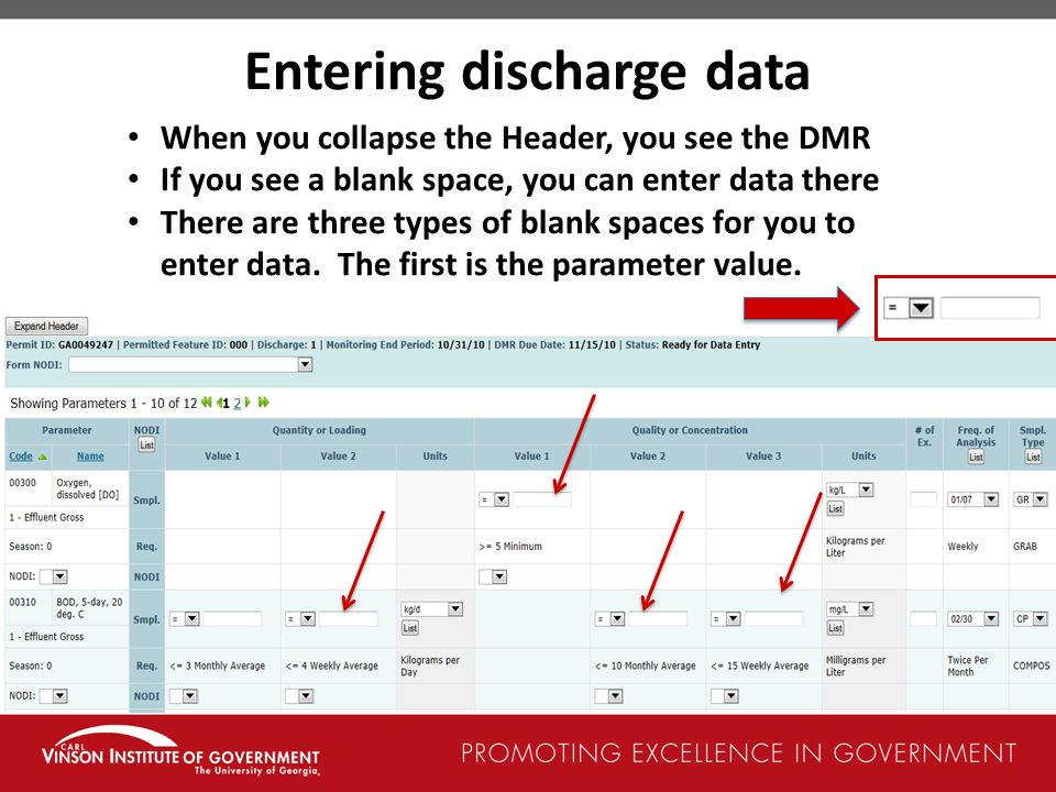 Entering discharge data When you collapse the Header, you see the DMR If you see a blank space, you can enter data there There are three types of blank spaces for you to enter data.