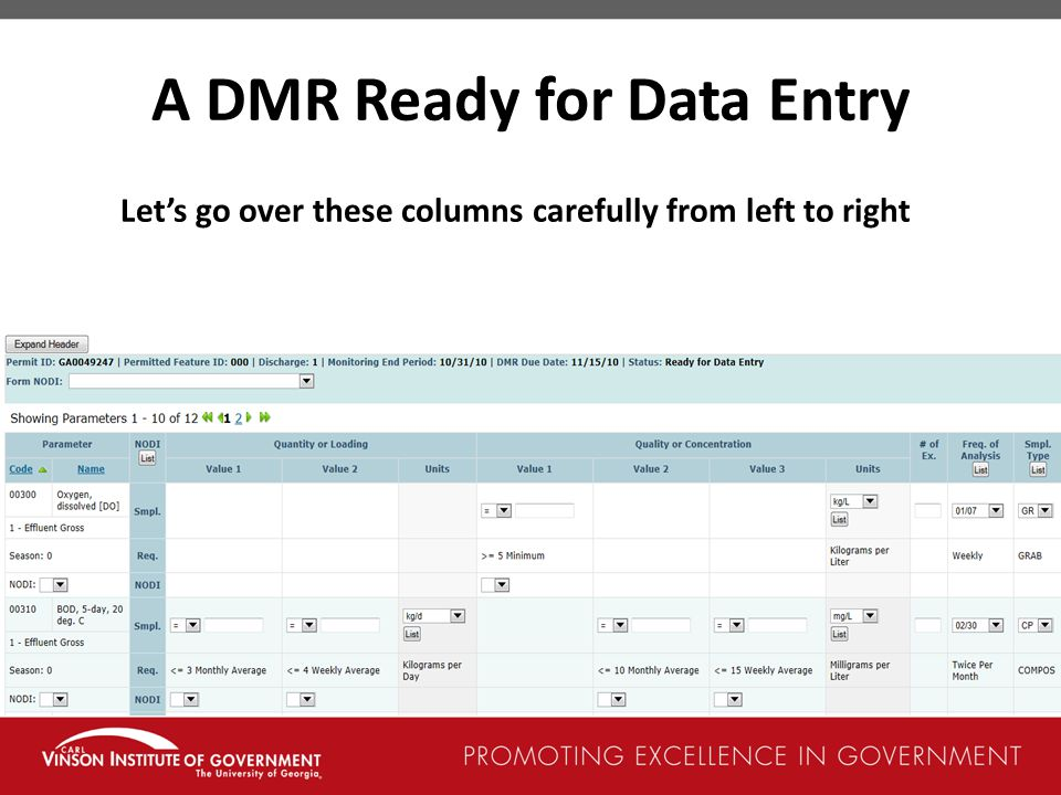 A DMR Ready for Data Entry Let's go over these columns carefully from left to right