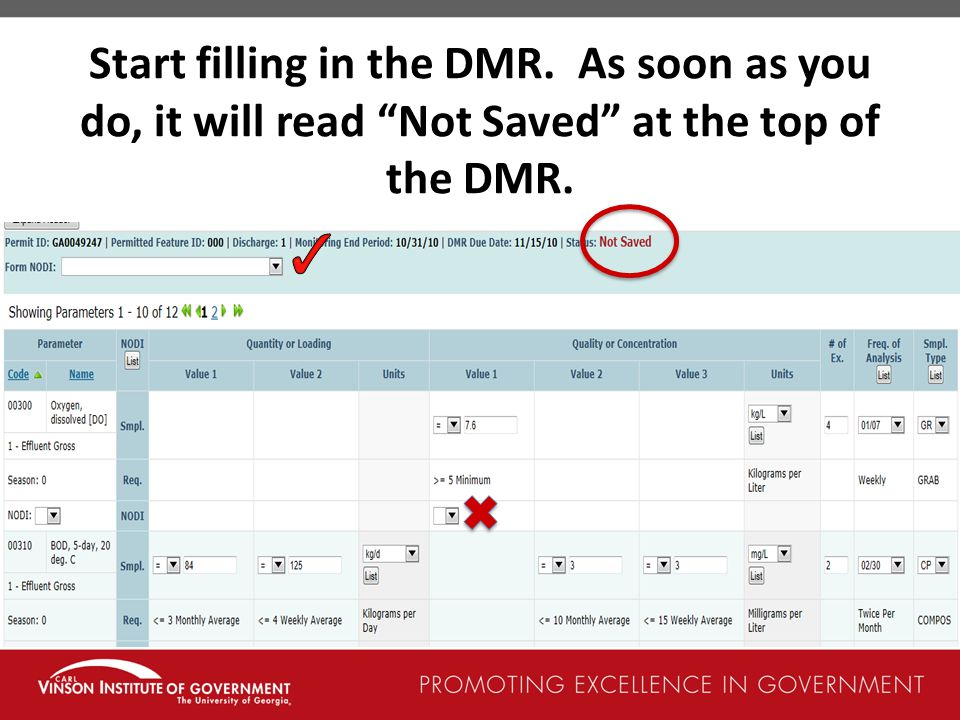 Start filling in the DMR. As soon as you do, it will read Not Saved at the top of the DMR.