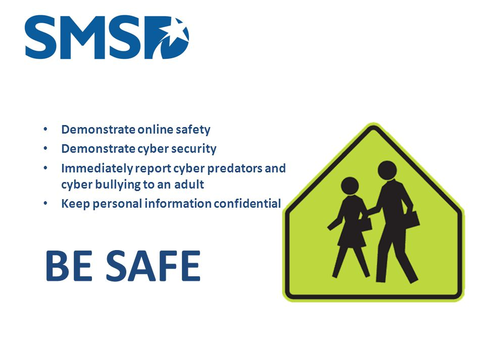 4 Types of Online Safety Physical safety – freedom from physical harm Psychological safety – freedom from cruelty, harassment, and exposure to potentially disturbing material (cyberbullying) Reputational and legal safety – freedom from unwanted social, academic, professional, and legal consequences that could affect you for a lifetime Identity, property, and community safety – freedom from theft of identity & property Source: Anne Collier.