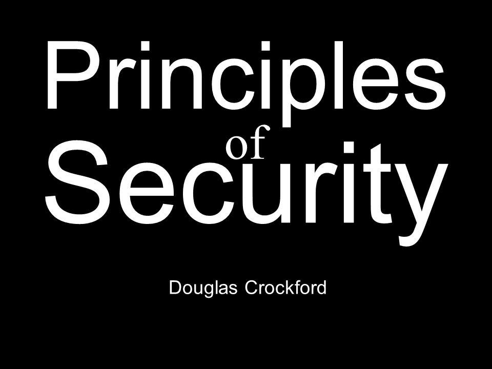 Douglas Crockford Principles Security of