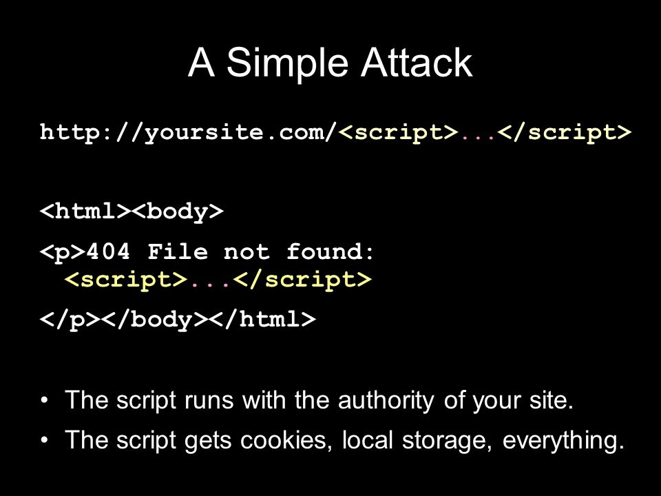 A Simple Attack http://yoursite.com/... 404 File not found:...